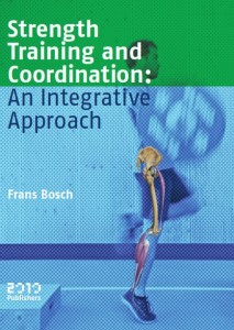 Learn more about Frans Bosch's integrated approach to strength and conditioning in his new book.